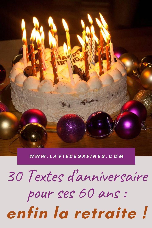 30 Textes D Anniversaire Pour Ses 60 Ans Enfin La Retraite